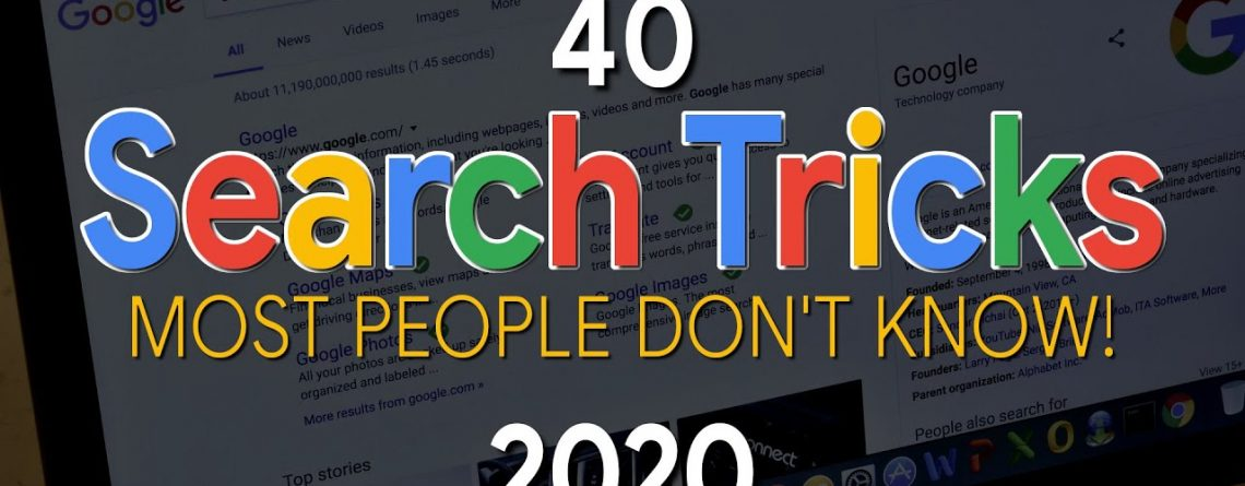 40 Google Search Tricks Most People Don't Know About! 2020