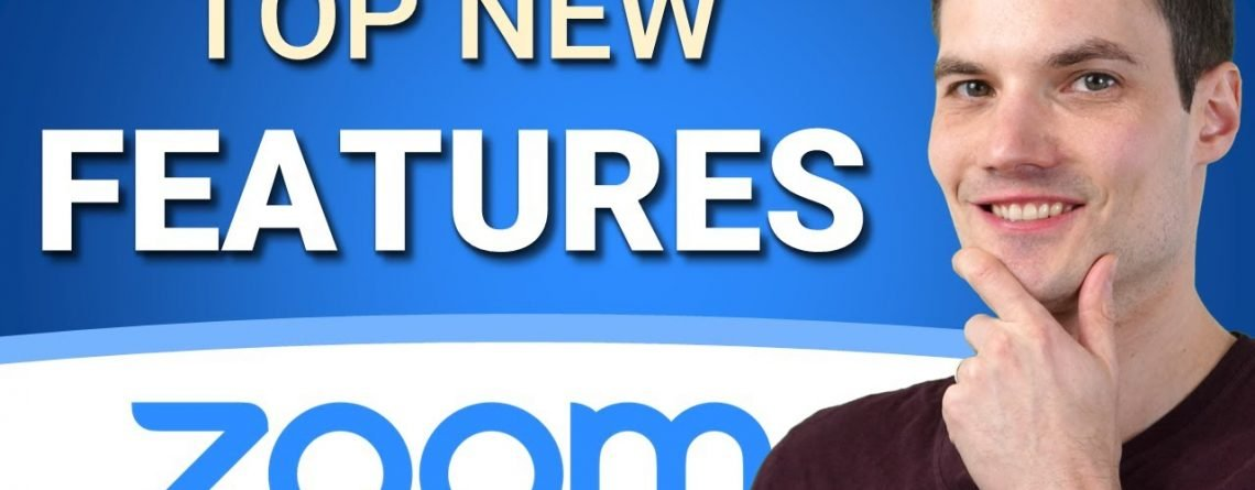 All the Top New Features in Zoom