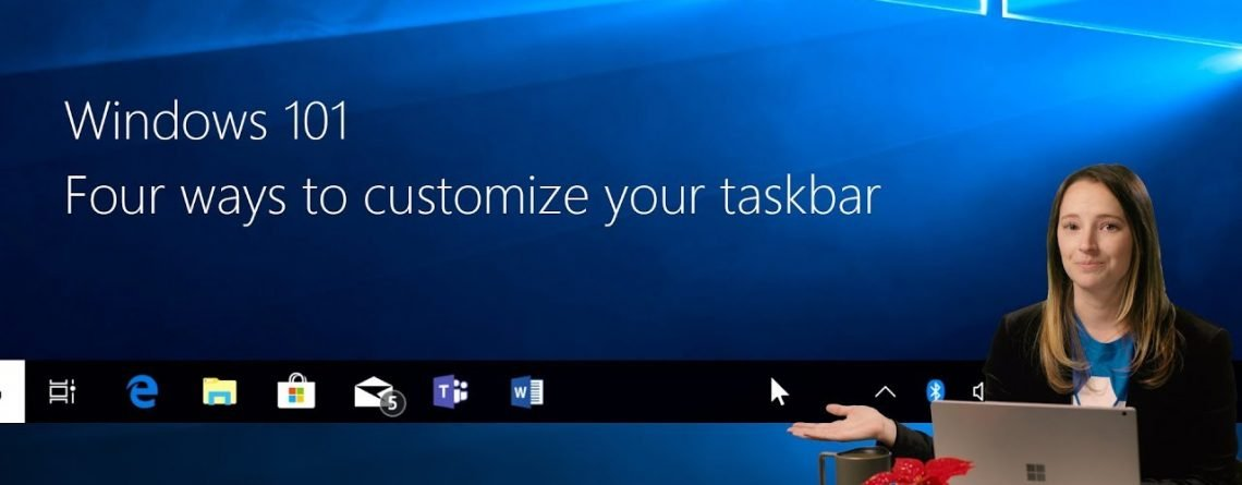 Four ways to customize your taskbar