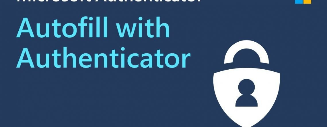 How to Autofill passwords with Microsoft Authenticator