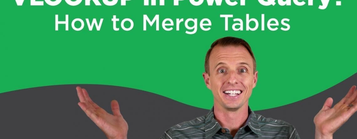 How to Merge Excel Tables with Power Query: VLOOKUP Alternative