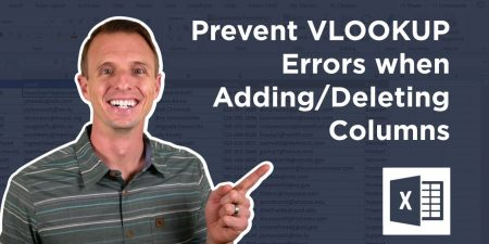 How to Prevent Vlookup Errors when Inserting or Deleting Columns (#REF! Error)