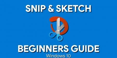 How to Use Snip & Sketch (Beginners Guide)