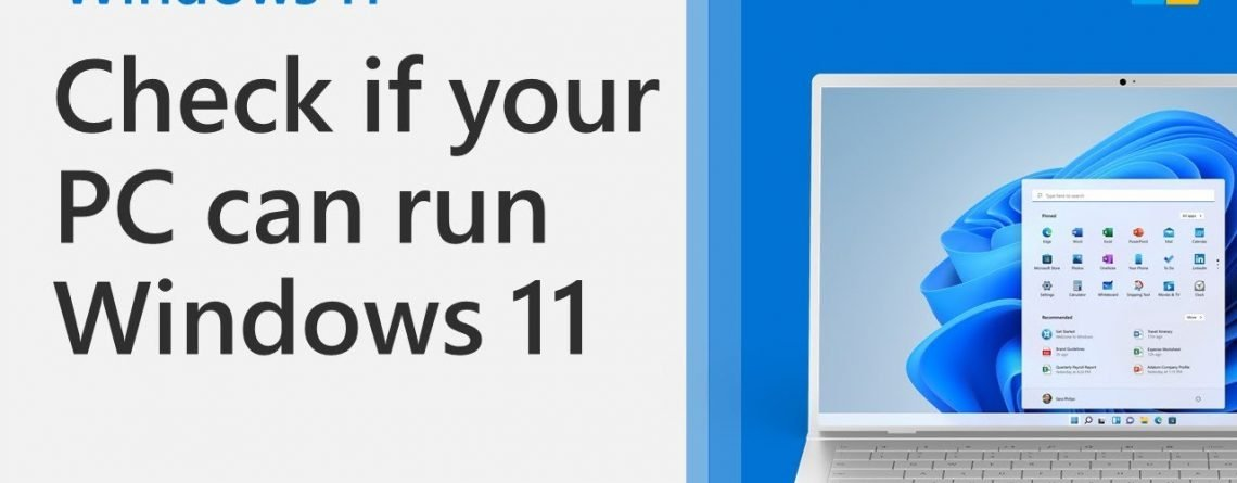 How to check if your PC can run Windows 11 using the PC Health Check App