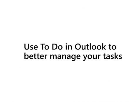 How to manage tasks with To Do in Outlook