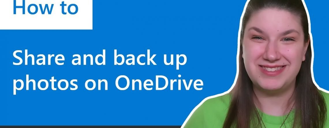 How to share and back up photos with OneDrive