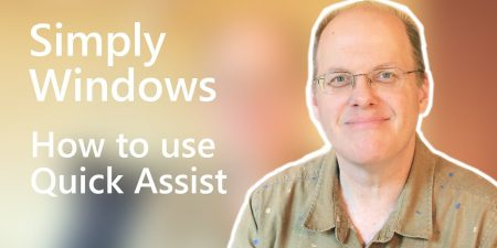 How to use Quick Assist | Simply Windows