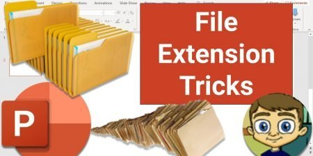 PowerPoint File Extension Tricks