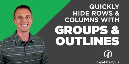 Quickly Hide Rows & Columns with Groups and Outlines in Excel