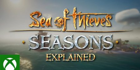 Seasons Explained - Official Sea of Thieves Guide