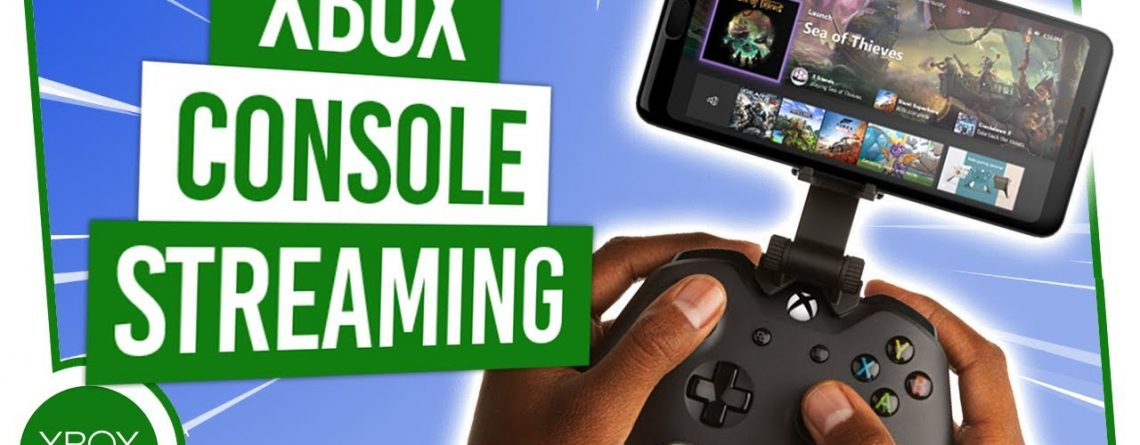 The ULTIMATE Guide To Xbox Console Streaming