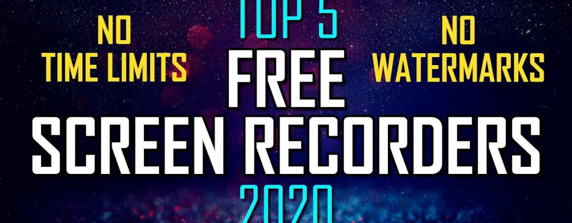 Top 5 Best FREE Screen Recording Software (2020)